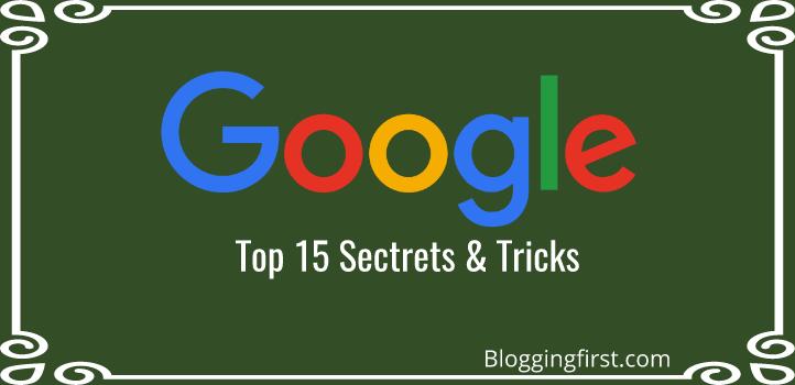 google secrets tricks