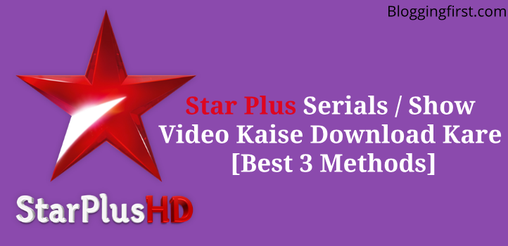 download star plus video