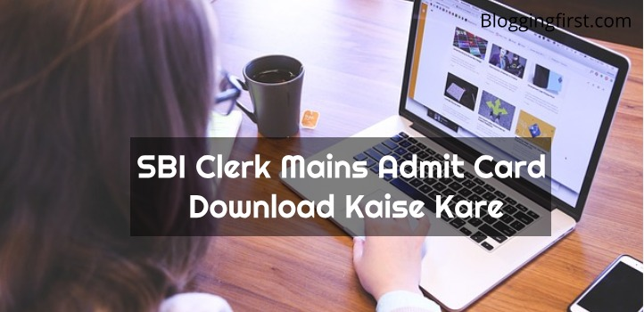 sbi clerk mains admit card download