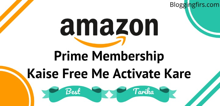 Amazon Prime Membership Free Active Kaise Kare