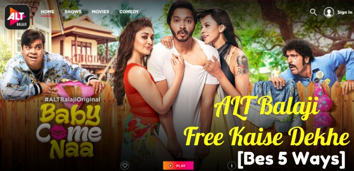 alt balaji free watch 5 way